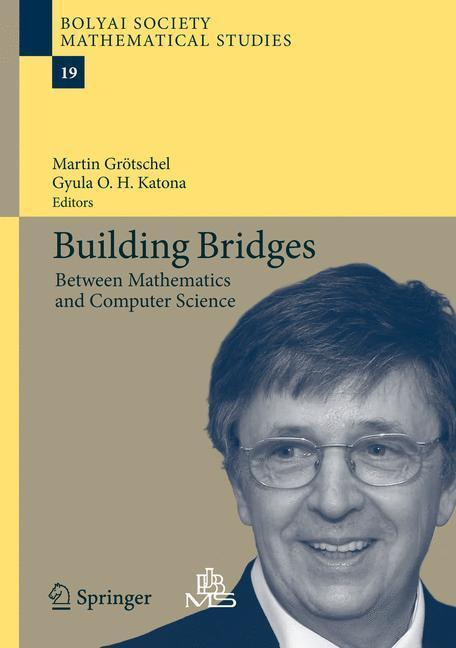 Building Bridges Between Mathematics and Computer Science