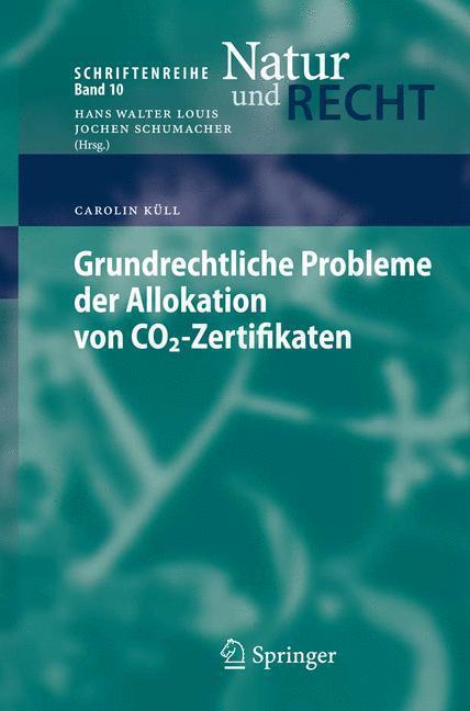 Grundrechtliche Probleme der Allokation von CO2-Zertifikaten