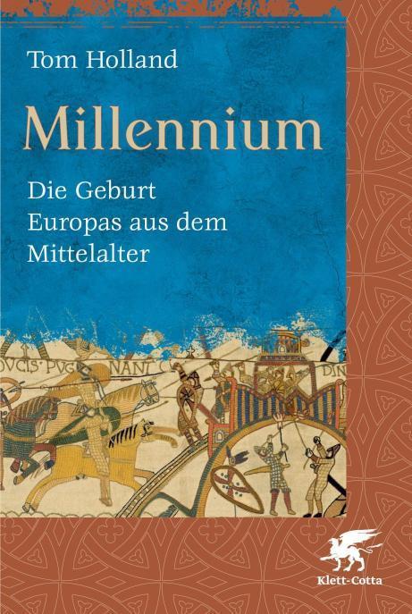 Millennium Die Geburt Europas aus dem Mittelalter