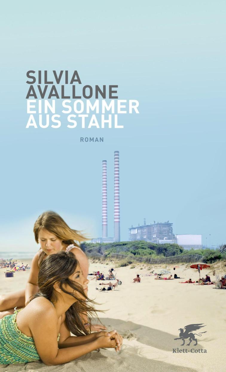 Ein Sommer aus Stahl Roman