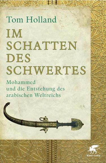 Mohammed, der Koran und die Entstehung des arabischen Weltreichs Mohammed und die Entstehung des arabischen Weltreichs