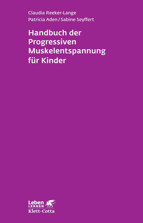 Handbuch der Progressiven Muskelentspannung für Kinder