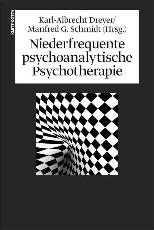Niederfrequente psychoanalytische Psychotherapie Theorie, Technik, Therapie