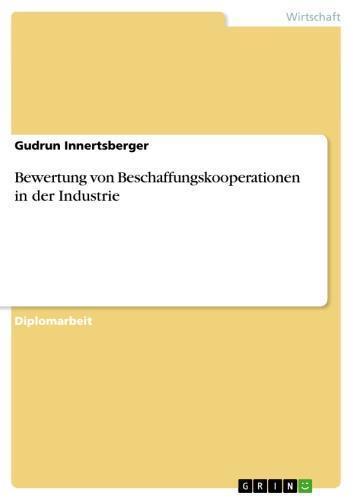 Bewertung von Beschaffungskooperationen in der Industrie