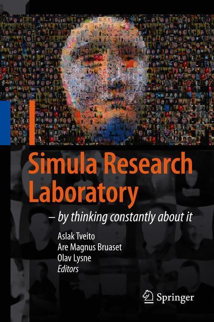 Simula Research Laboratory by Thinking Constantly about it
