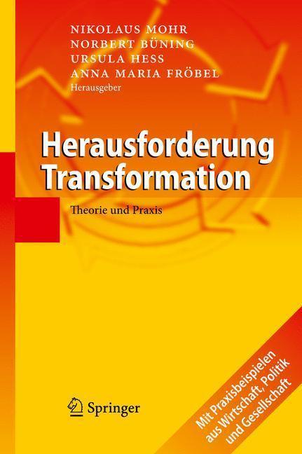 Herausforderung Transformation Theorie und Praxis