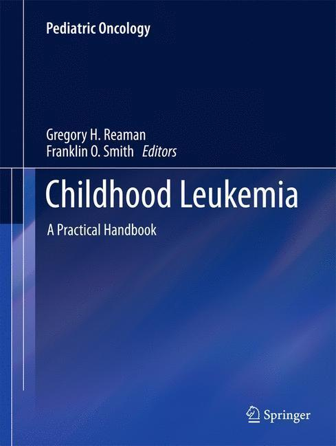 Childhood Leukemia A Practical Handbook