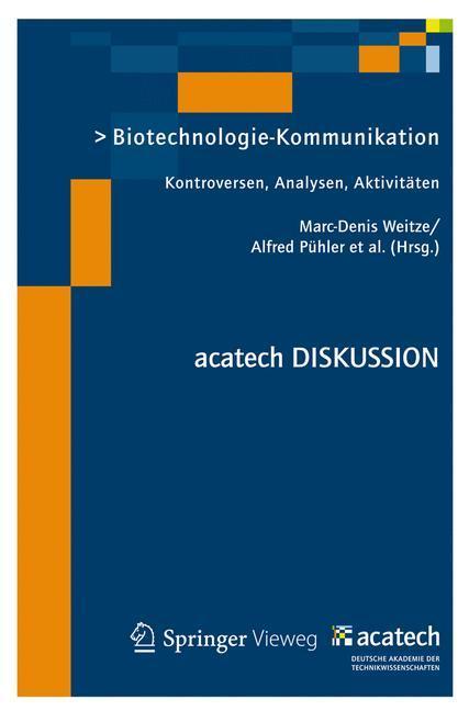 Biotechnologie-Kommunikation Kontroversen, Analysen, Aktivitäten