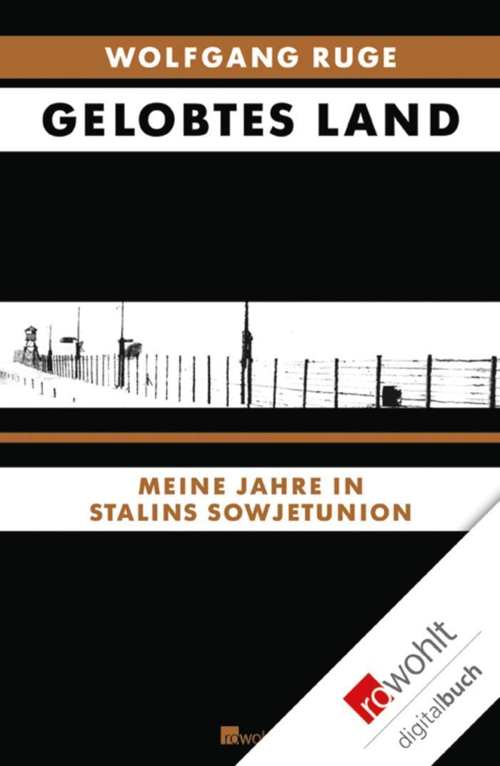 Gelobtes Land Meine Jahre in Stalins Sowjetunion