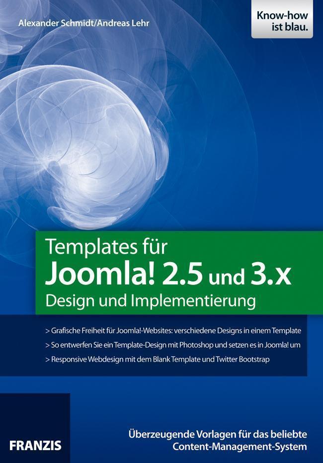Templates für Joomla! 2.5 und 3.x Design und Implementierung