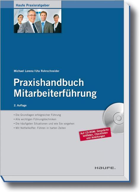 Praxishandbuch Mitarbeiterführung Führungstechniken konkret dargestellt