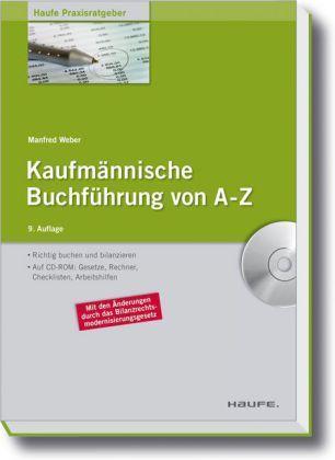 Kaufmännische Buchführung von A-Z Richtig buchen und bilanzieren nach HGB und IFRS