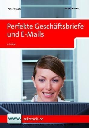 Perfekte Geschäftsbriefe und E-Mails