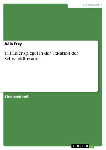 Till Eulenspiegel in der Tradition der Schwankliteratur