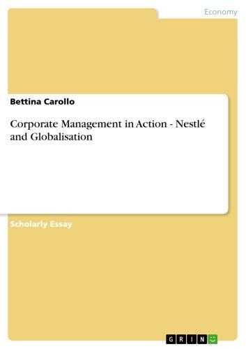 Corporate Management in Action - Nestlé and Globalisation