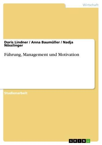 Führung, Management und Motivation