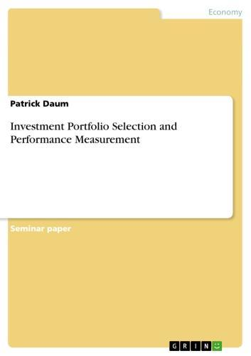 Investment Portfolio Selection and Performance Measurement