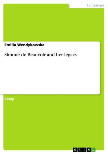 Simone de Beauvoir and her legacy