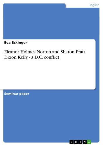 Eleanor Holmes Norton and Sharon Pratt Dixon Kelly - a D.C. conflict