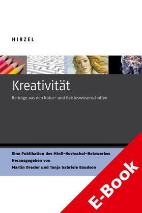 Kreativität Beiträge aus den Natur- und Geisteswissenschaften