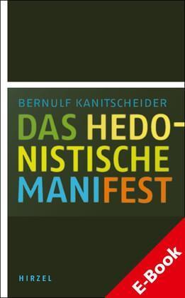 Das hedonistische Manifest