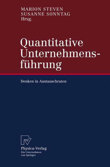 Quantitative Unternehmensführung Denken in Austauschraten