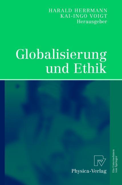 Globalisierung und Ethik Ludwig-Erhard-Ringvorlesung an der Friedrich-Alexander-Universität Erlangen-Nürnberg