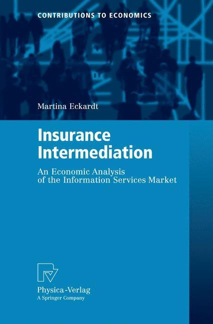 Insurance Intermediation An Economic Analysis of the Information Services Market