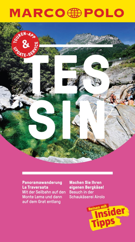 MARCO POLO Reiseführer Tessin inklusive Insider-Tipps, Touren-App, Update-Service und NEU: Kartendownloads