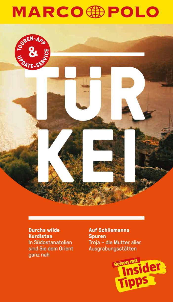 MARCO POLO Reiseführer Türkei Inklusive Insider-Tipps, Touren-App, Update-Service und offline Reiseatlas