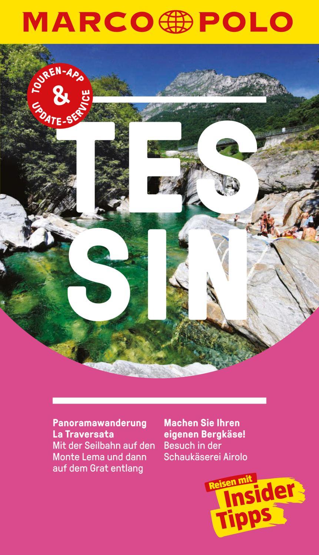 MARCO POLO Reiseführer Tessin Inklusive Insider-Tipps, Touren-App, Update-Service und offline Reiseatlas