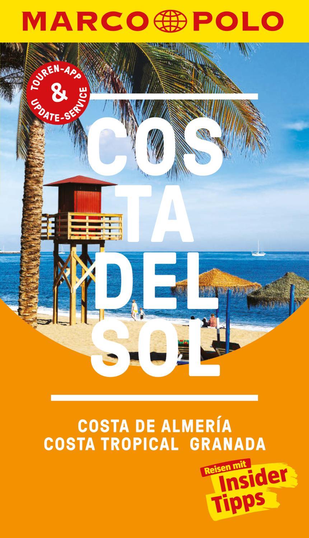 MARCO POLO Reiseführer Costa del Sol/Costa de AlmerÍa/Costa Tropical/Granada inklusive Insider-Tipps, Touren-App, Update-Service und offline Reiseatlas