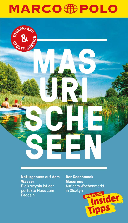 MARCO POLO Reiseführer Masurische Seen Inklusive Insider-Tipps, Touren-App, Update-Service und offline Reiseatlas