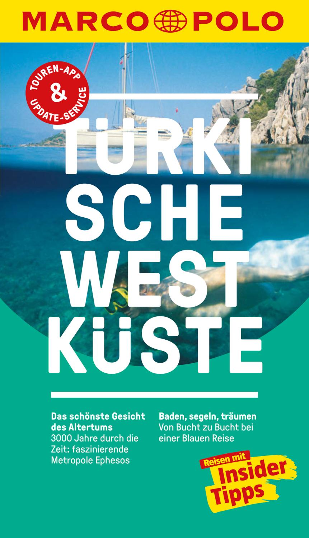 MARCO POLO Reiseführer Türkische Westküste Reisen mit Insider-Tipps.
