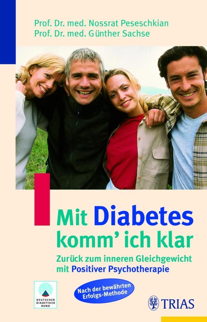 Mit Diabetes komm' ich klar Zurück zum inneren Gleichgewicht mit Positiver Psychotherapie