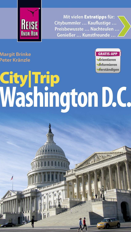 Reise Know-How CityTrip Washington D.C. Reiseführer mit kostenloser Web-App