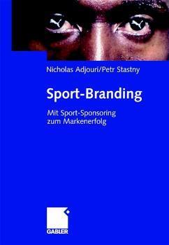 Sport-Branding Mit Sport-Sponsoring zum Markenerfolg