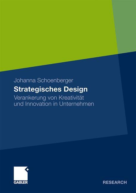 Strategisches Design Verankerung von Kreativität und Innovation in Unternehmen