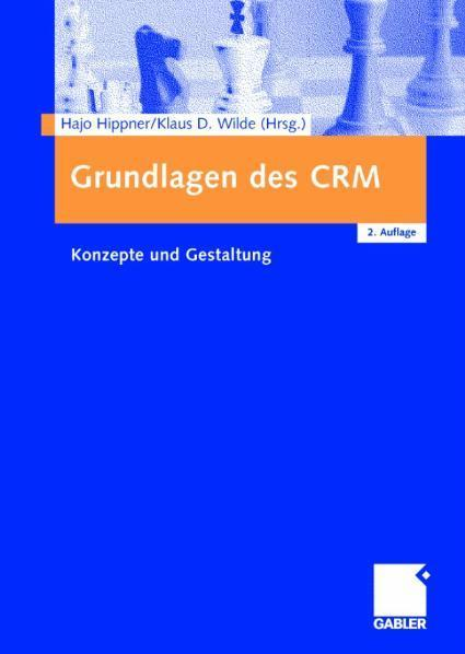 Grundlagen des CRM Konzepte und Gestaltung