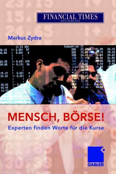 Mensch, Börse! Experten finden Worte für die Kurse