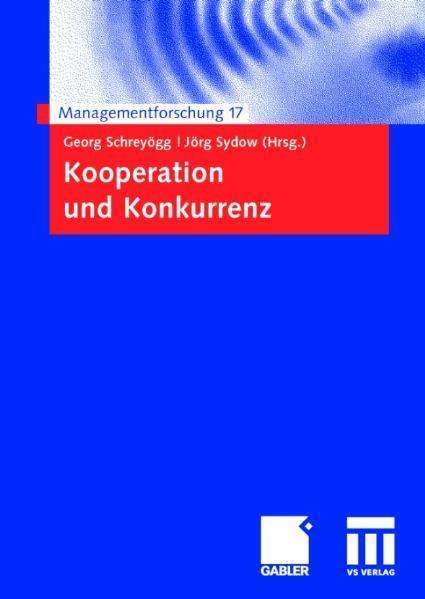 Kooperation und Konkurrenz Managementforschung