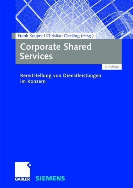 Corporate Shared Services Bereitstellung von Dienstleistungen im Konzern