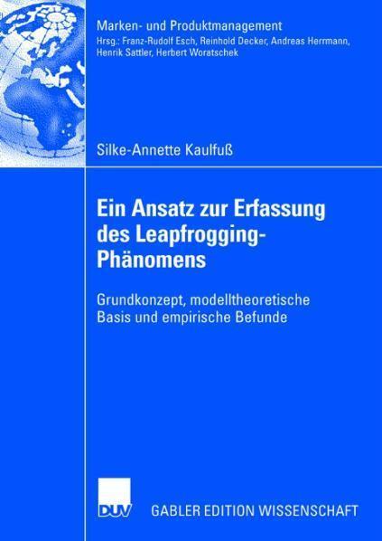 Ein Ansatz zur Erfassung des Leapfrogging-Phänomens Grundkonzept, modelltheoretische Basis und empirische Befunde