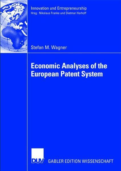 Economic Analyses of the European Patent System