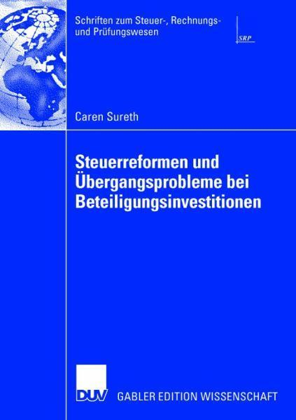 Steuerreformen und Übergangsprobleme bei Beteiligungsinvestitionen