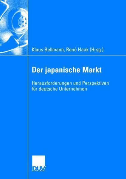 Der japanische Markt Herausforderungen und Perspektiven für deutsche Unternehmen