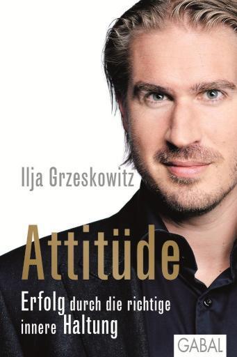 Attitüde Erfolg durch die richtige innere Haltung