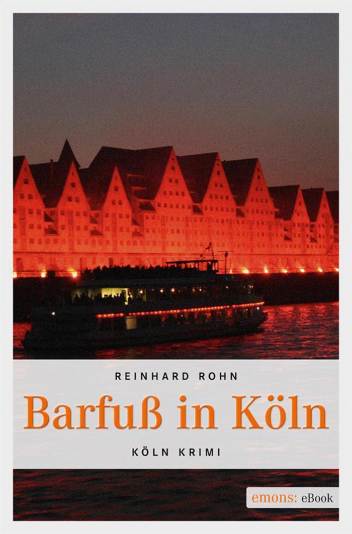 Barfuß in Köln Köln Krimi