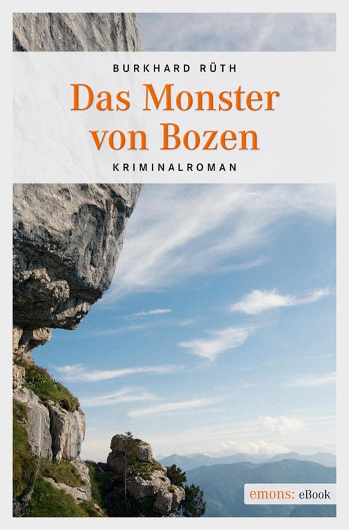 Das Monster von Bozen Kriminalroman