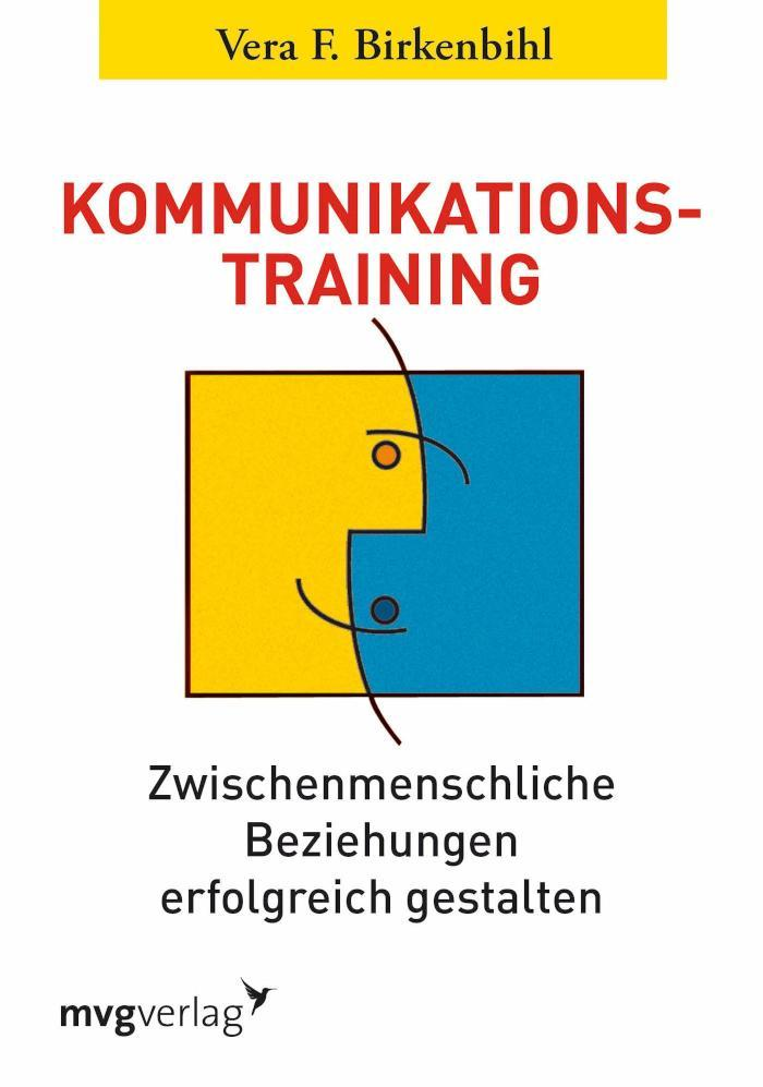Kommunikationstraining Zwischenmenschliche Beziehungen erfolgreich gestalten
